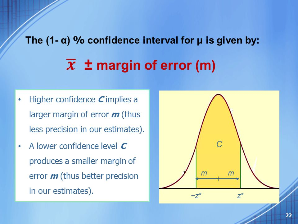 The (1- α) % confidence interval for μ is given by: