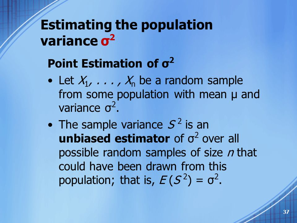 Estimating the population variance σ2