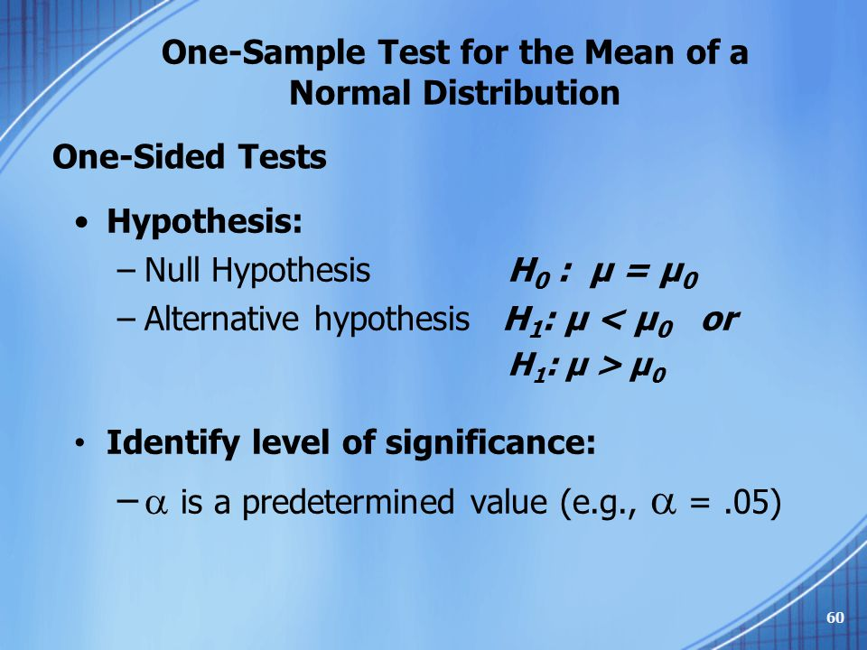 One-Sample Test for the Mean of a Normal Distribution