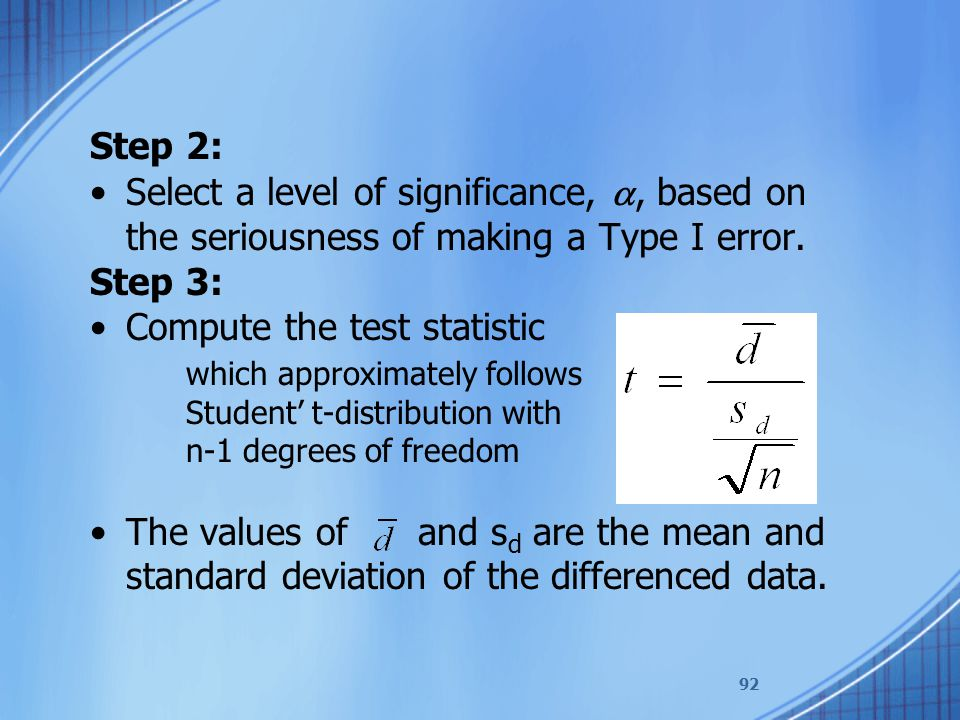 Compute the test statistic which approximately follows