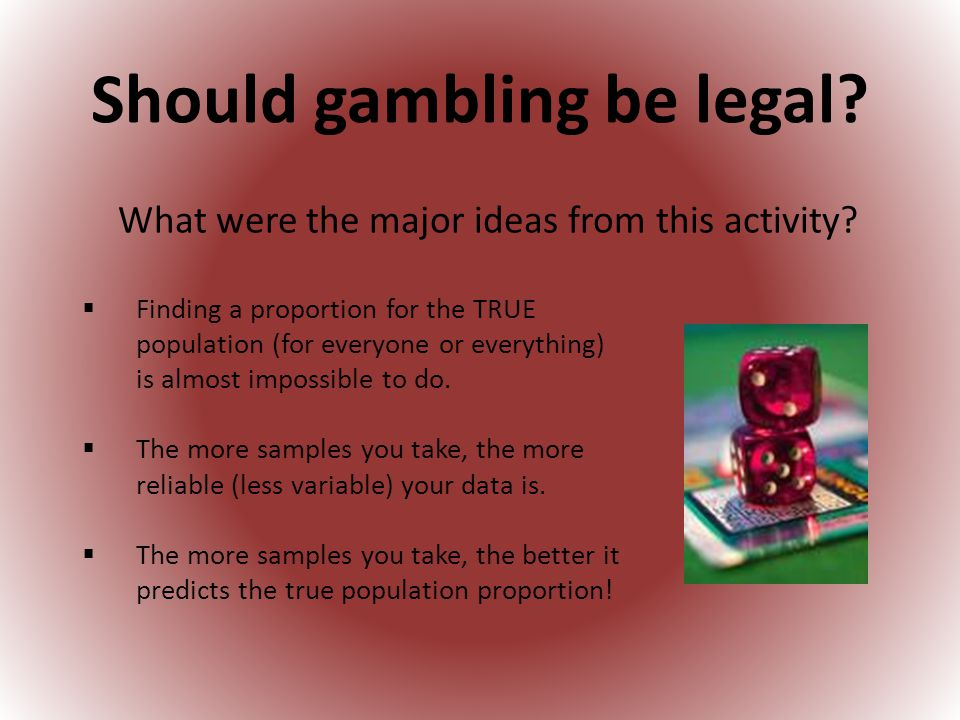 Should gambling be legal