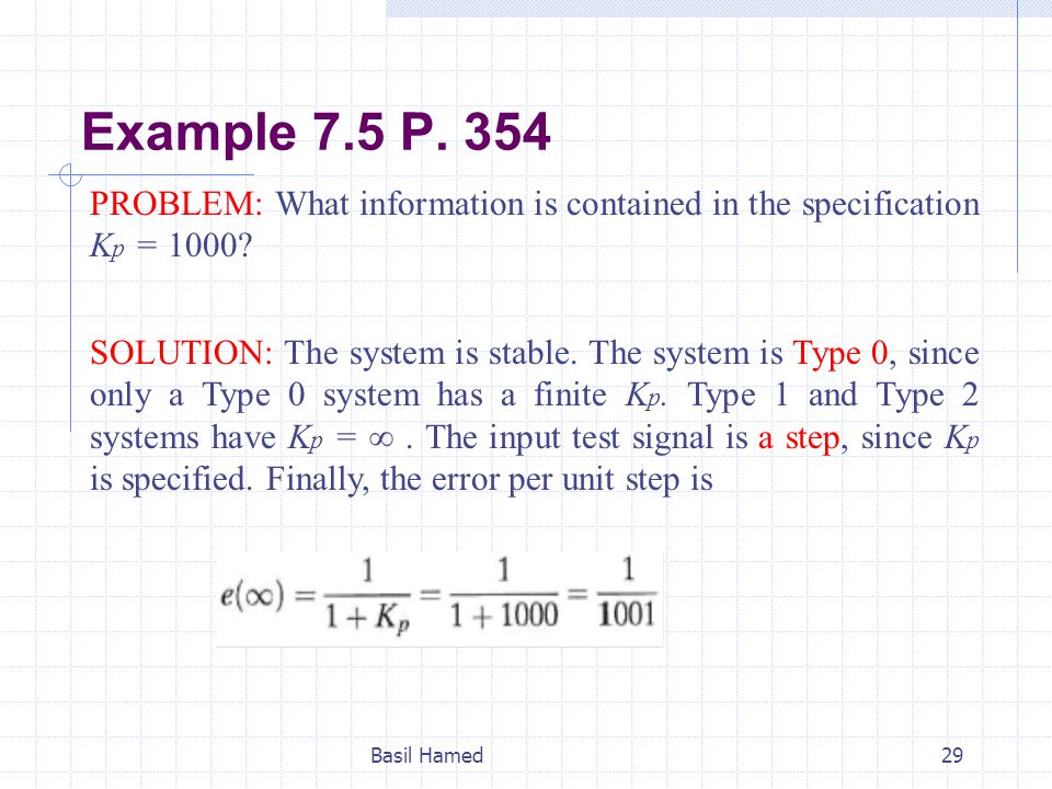 Example 7.5 P. 354 PROBLEM: What information is contained in the specification Kp = 1000