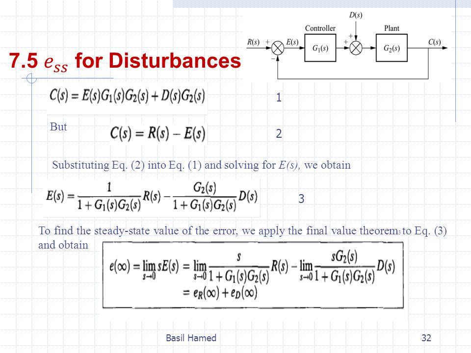 7.5 𝑒 𝑠𝑠 for Disturbances 1 But 2