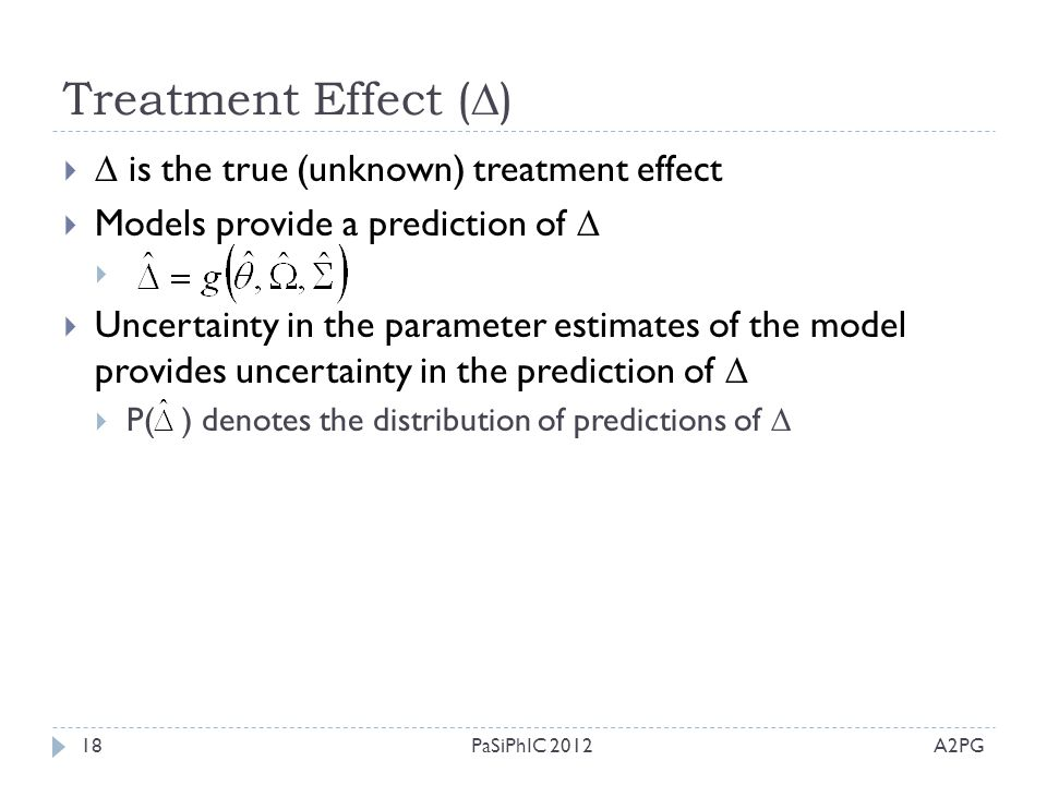 Treatment Effect ()  is the true (unknown) treatment effect