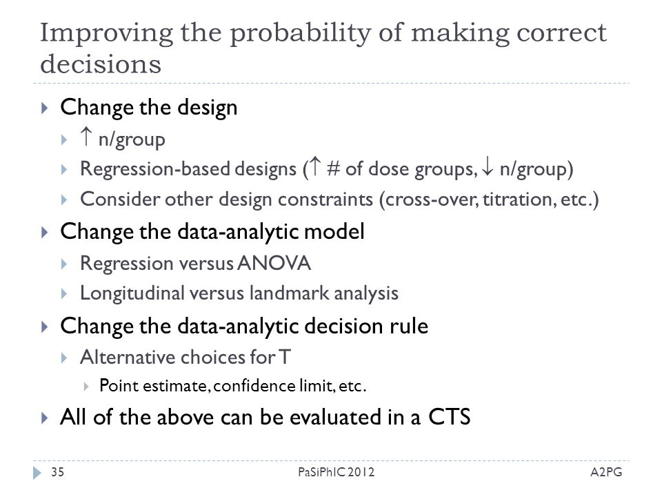 Improving the probability of making correct decisions