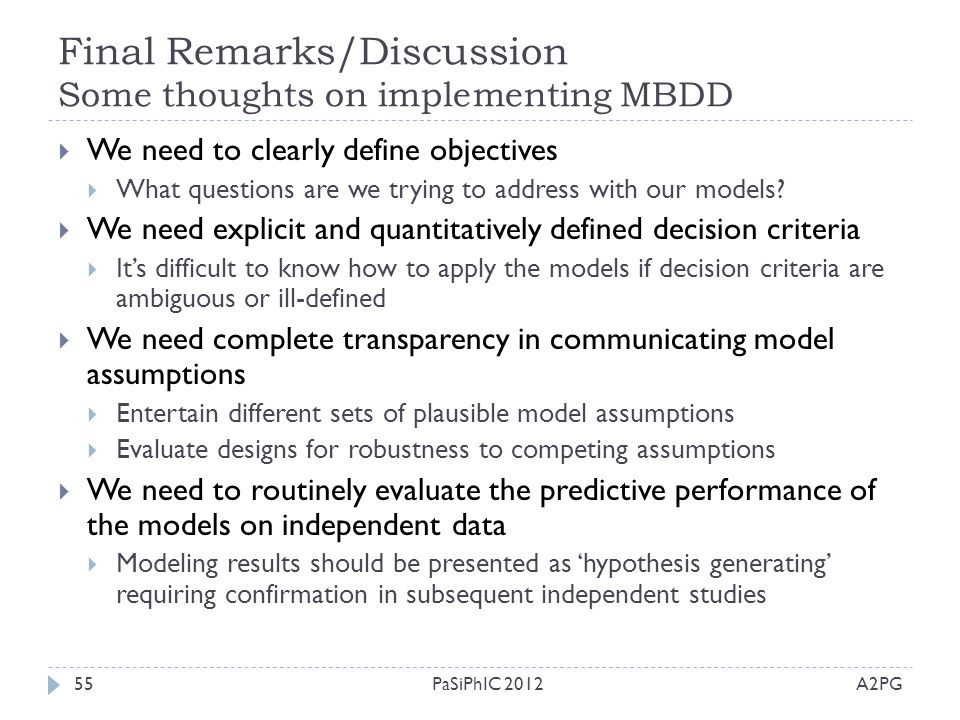 Final Remarks/Discussion Some thoughts on implementing MBDD