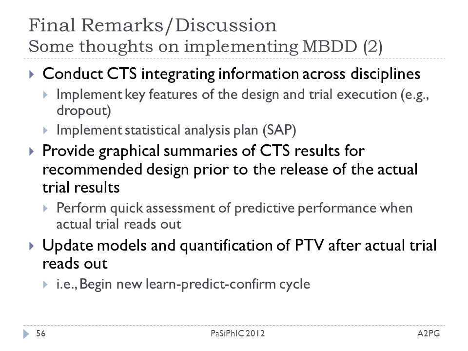 Final Remarks/Discussion Some thoughts on implementing MBDD (2)