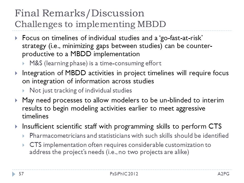 Final Remarks/Discussion Challenges to implementing MBDD