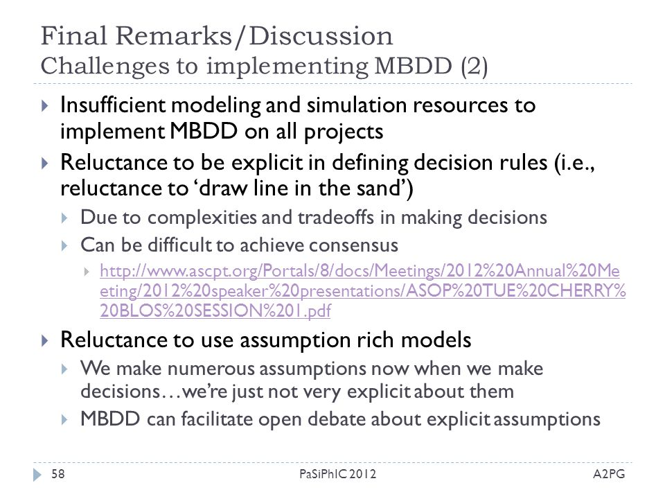 Final Remarks/Discussion Challenges to implementing MBDD (2)