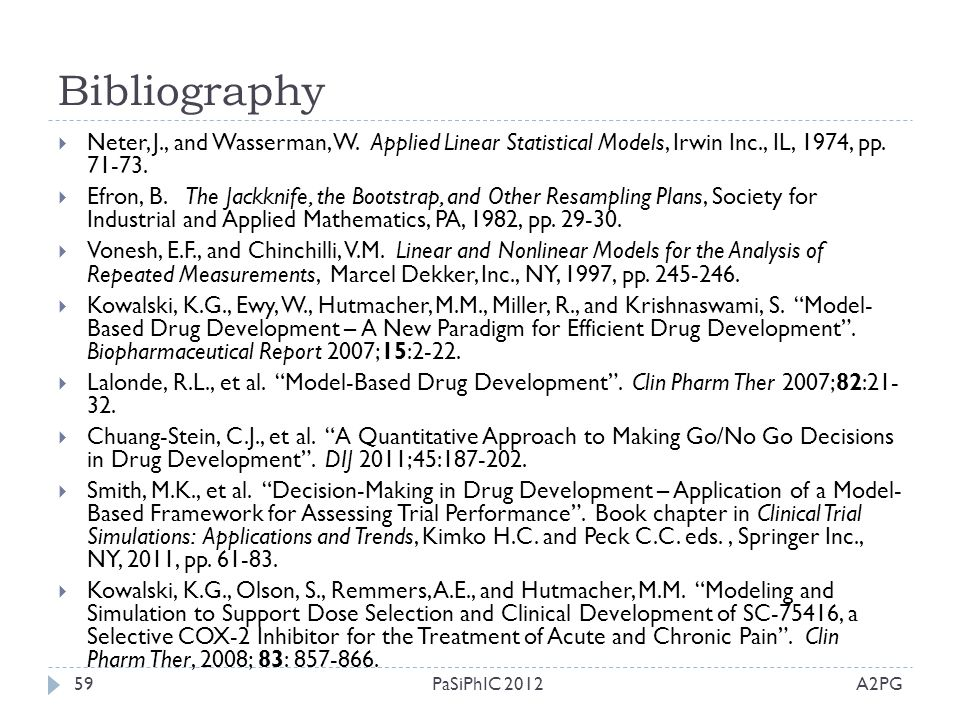 Bibliography Neter, J., and Wasserman, W. Applied Linear Statistical Models, Irwin Inc., IL, 1974, pp. 71-73.