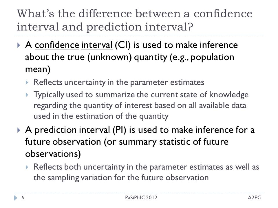 What's the difference between a confidence interval and prediction interval