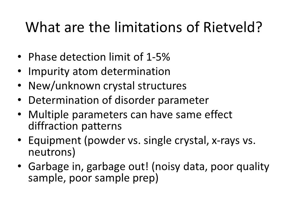 What are the limitations of Rietveld