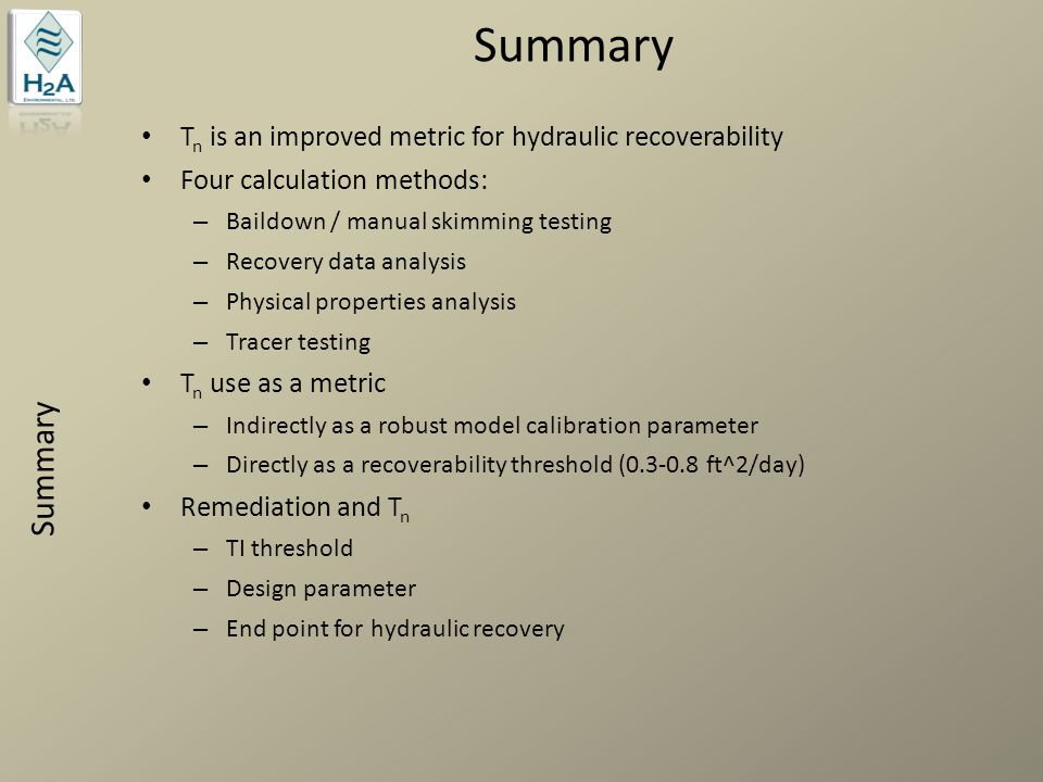 Summary Summary Tn is an improved metric for hydraulic recoverability
