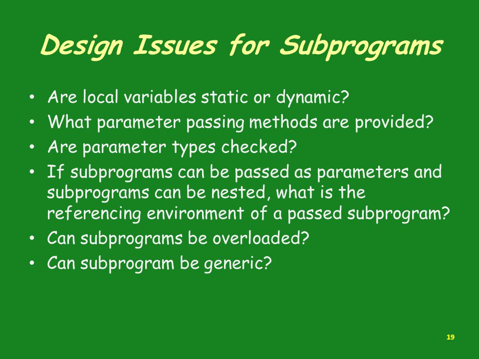 Design Issues for Subprograms