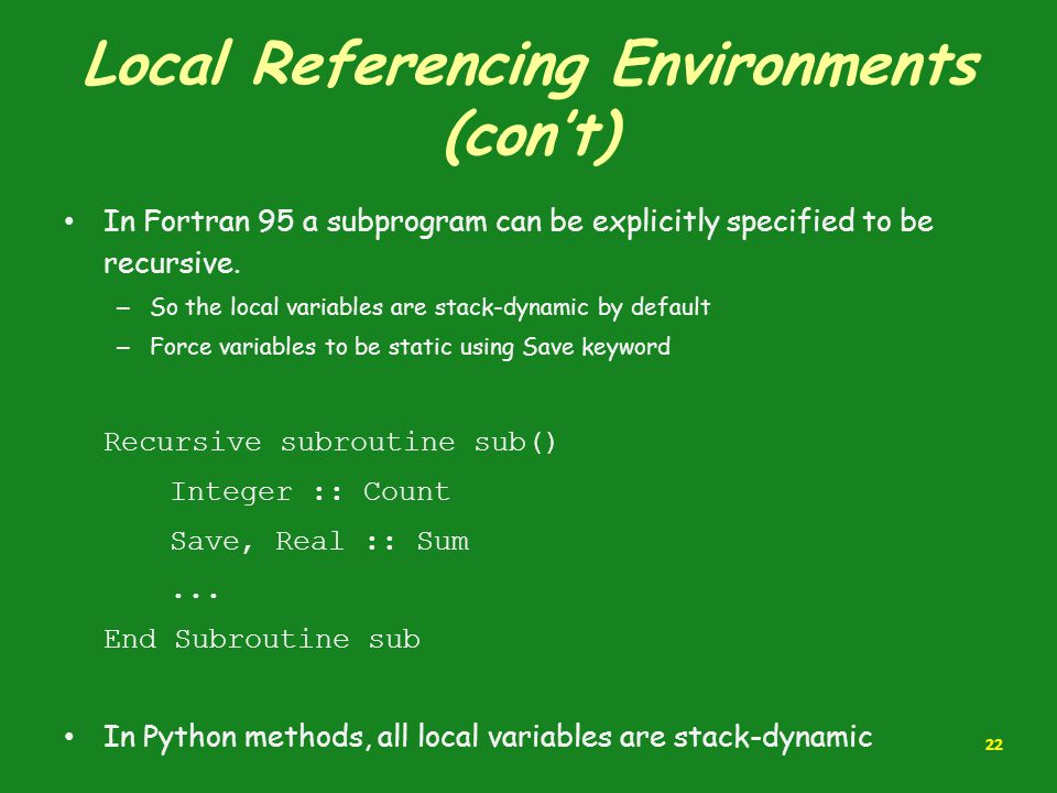 Local Referencing Environments (con't)