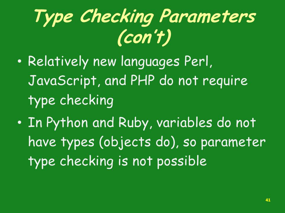 Type Checking Parameters (con't)