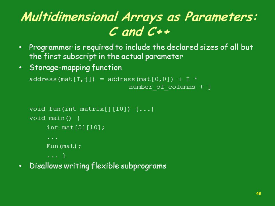 Multidimensional Arrays as Parameters: C and C++