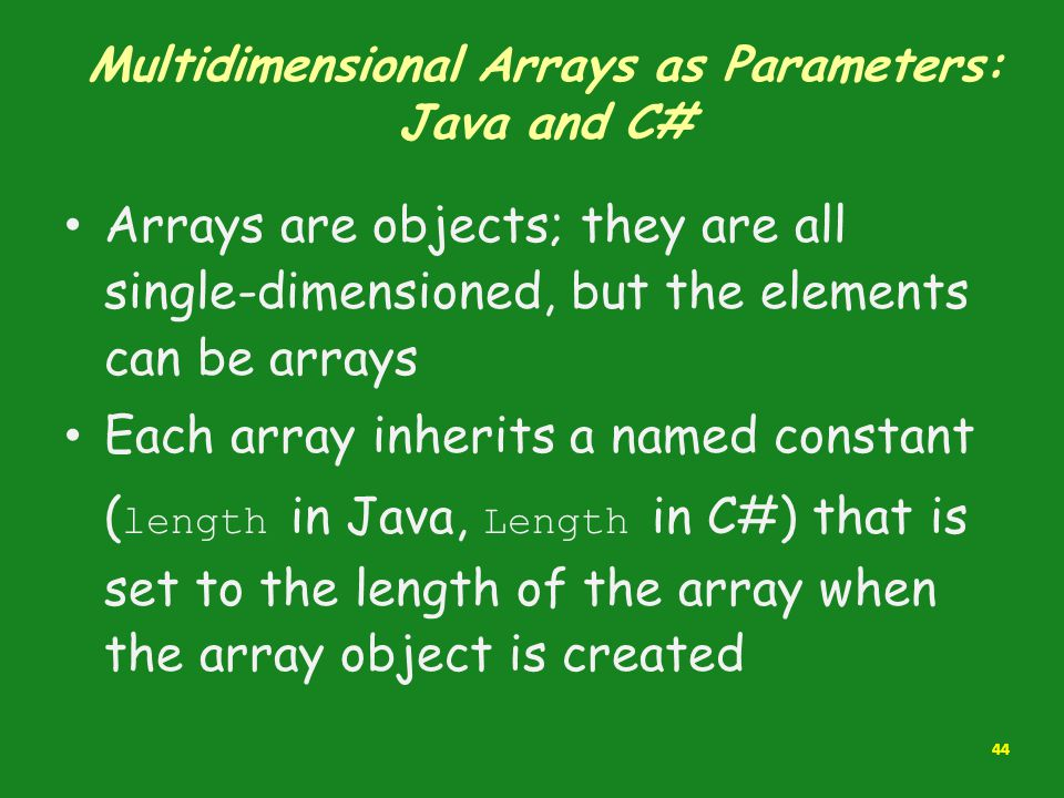 Multidimensional Arrays as Parameters: Java and C#