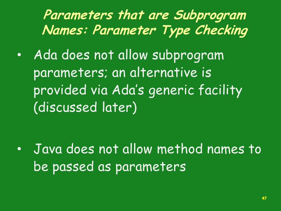 Parameters that are Subprogram Names: Parameter Type Checking