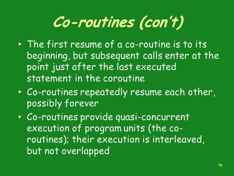 Co-routines (con't)