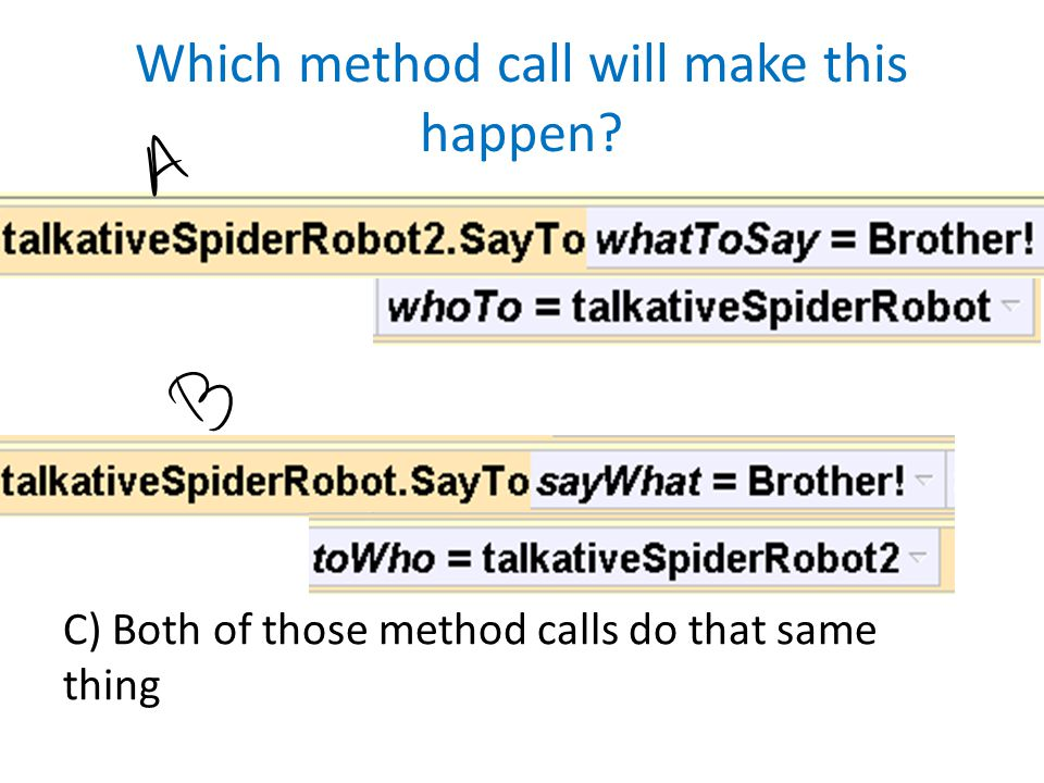 Which method call will make this happen