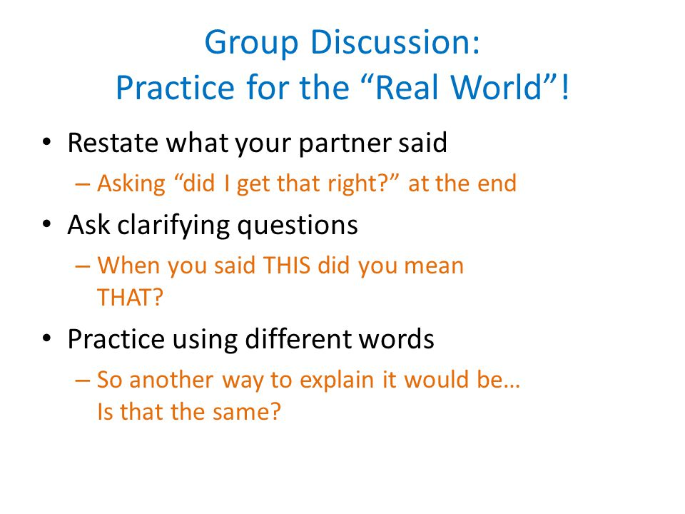 Group Discussion: Practice for the Real World !
