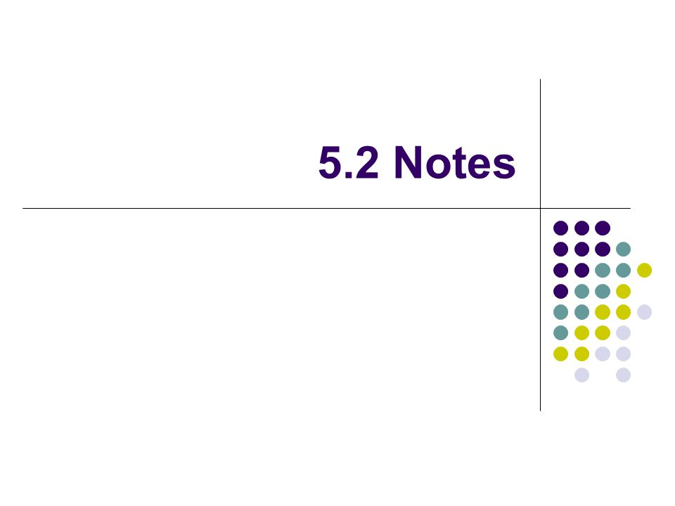 5.2 Notes