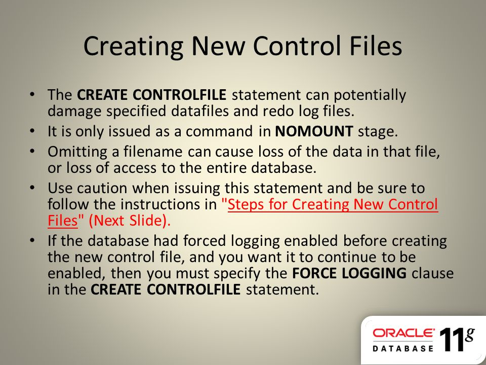 Creating New Control Files