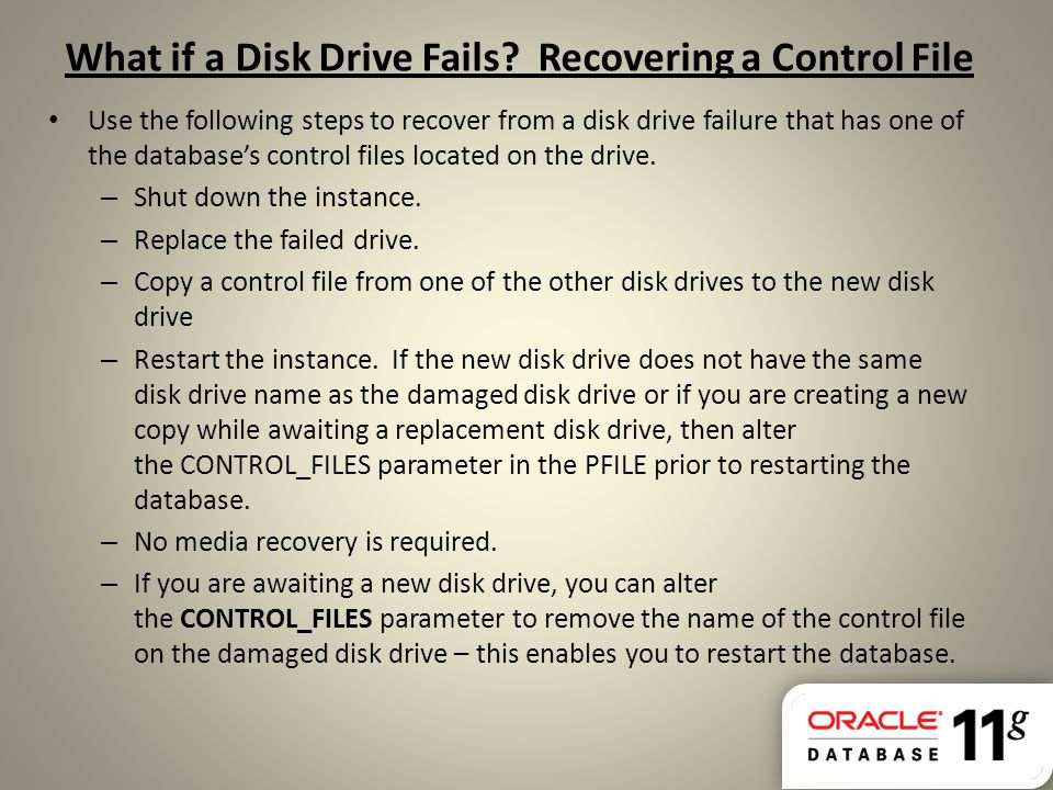 What if a Disk Drive Fails Recovering a Control File