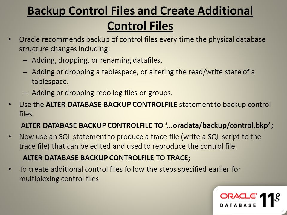 Backup Control Files and Create Additional Control Files