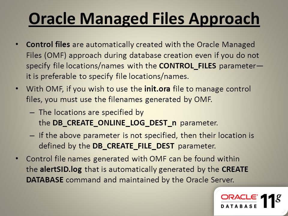 Oracle Managed Files Approach