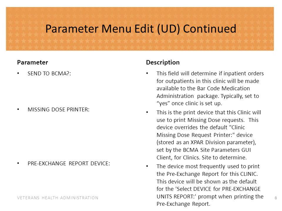 Parameter Menu Edit (UD) Continued