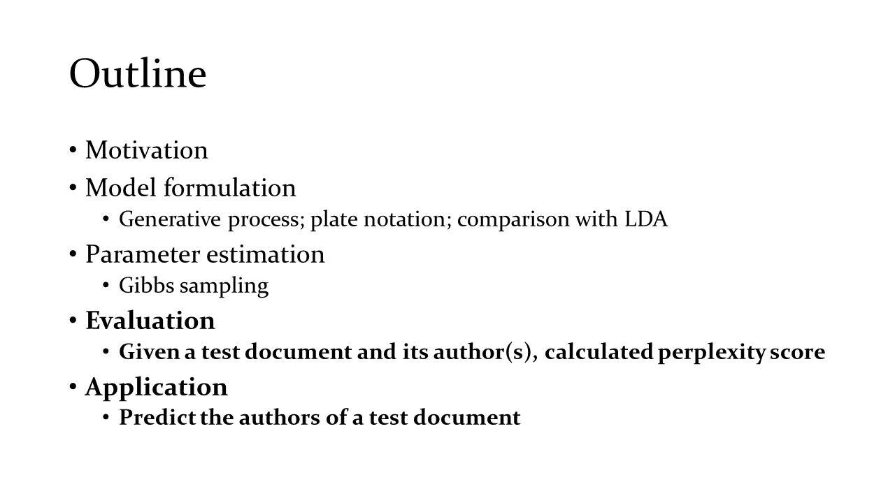 Outline Motivation Model formulation Parameter estimation Evaluation