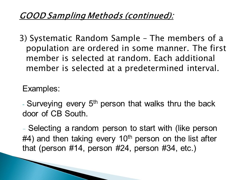 GOOD Sampling Methods (continued):
