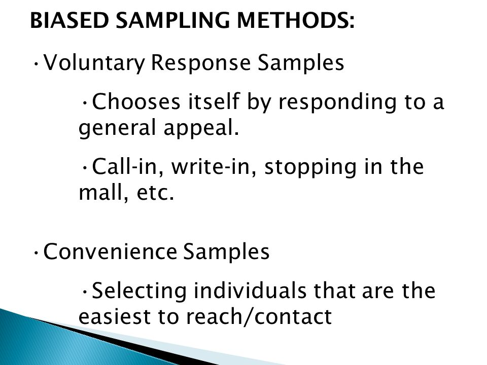 BIASED SAMPLING METHODS: