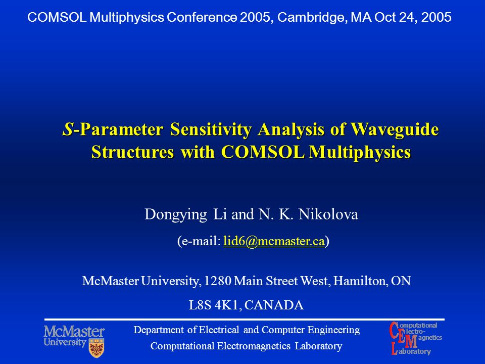 COMSOL Multiphysics Conference 2005, Cambridge, MA Oct 24, 2005