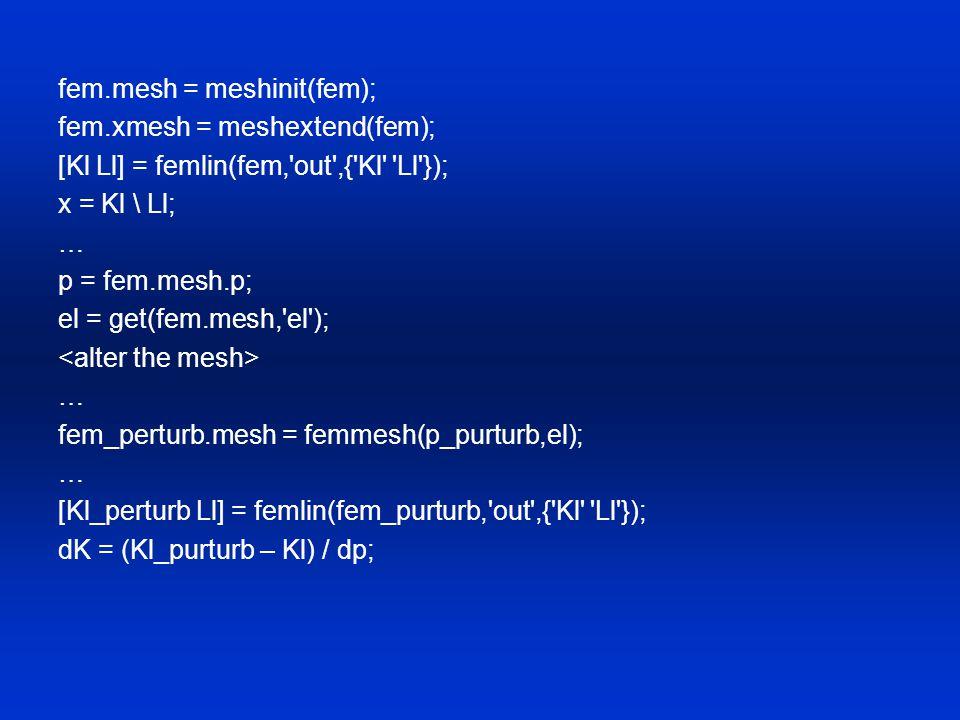 fem.mesh = meshinit(fem);