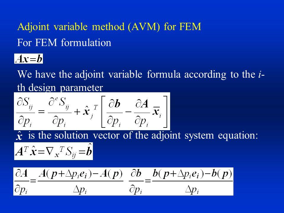 Adjoint variable method (AVM) for FEM