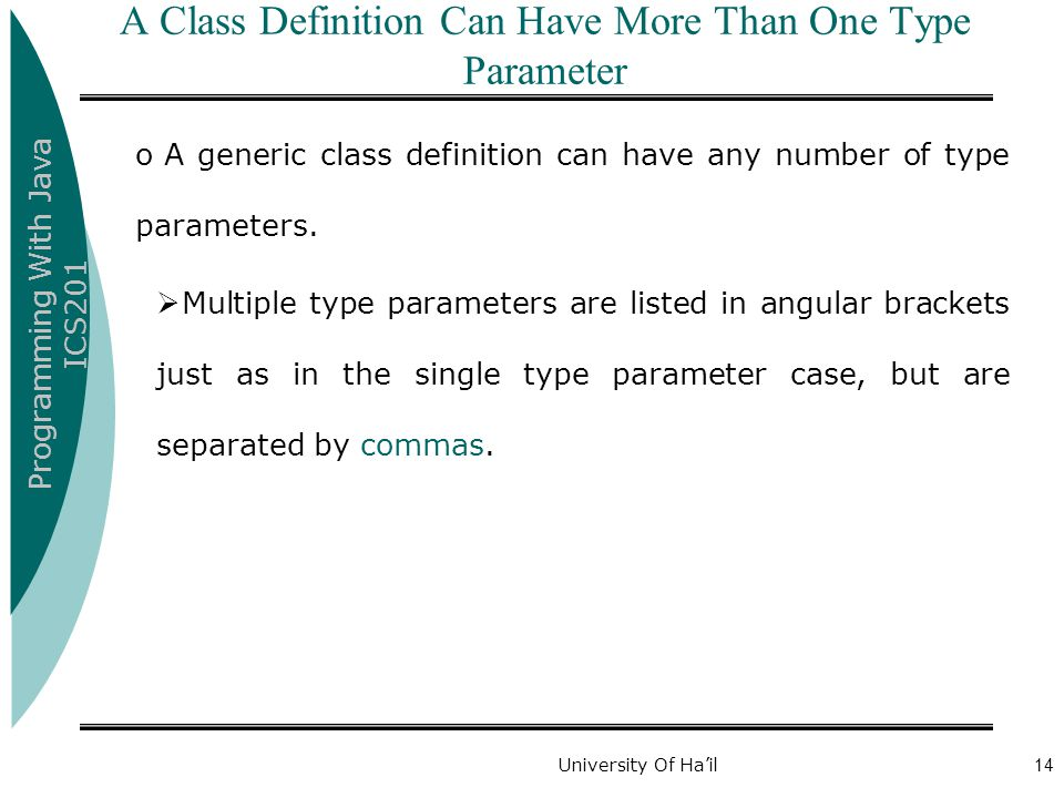 A Class Definition Can Have More Than One Type Parameter