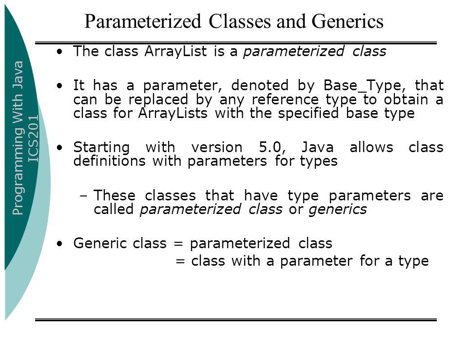 Parameterized Classes and Generics