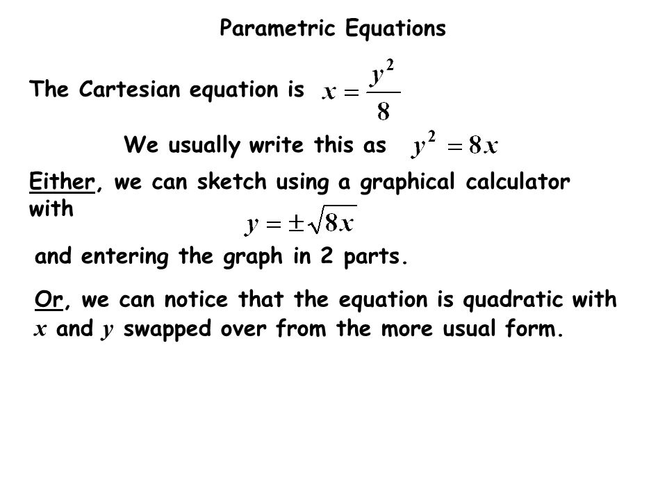 The Cartesian equation is