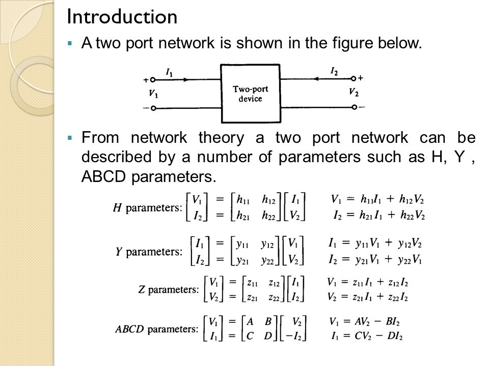 Introduction A two port network is shown in the figure below.