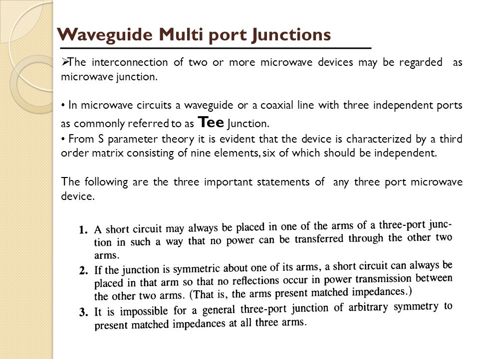 Waveguide Multi port Junctions