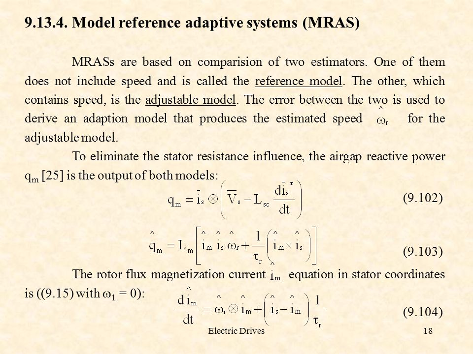Model reference adaptive systems (MRAS)
