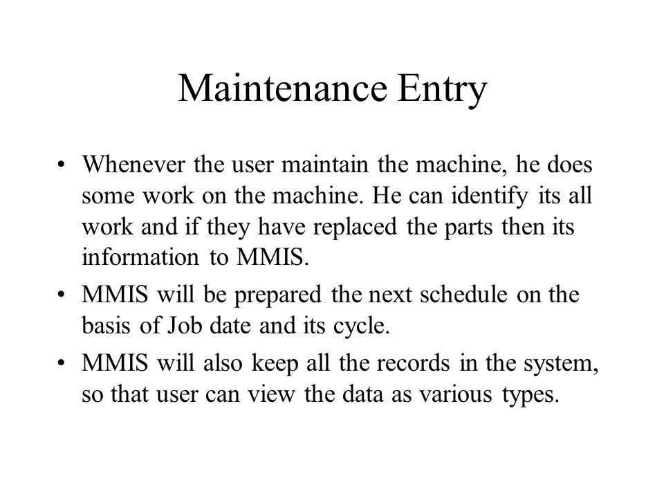 Maintenance Entry