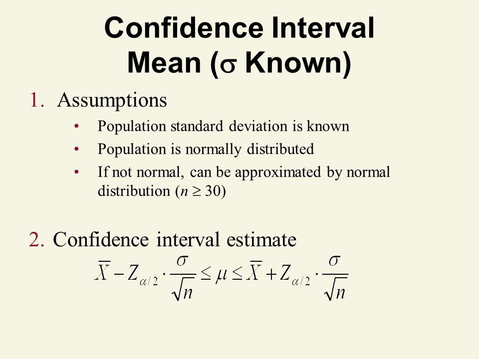 Confidence Interval Mean ( Known)