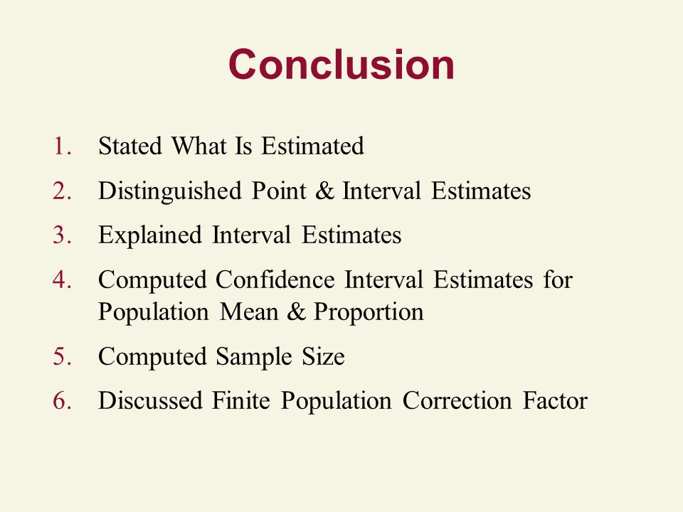 Conclusion Stated What Is Estimated