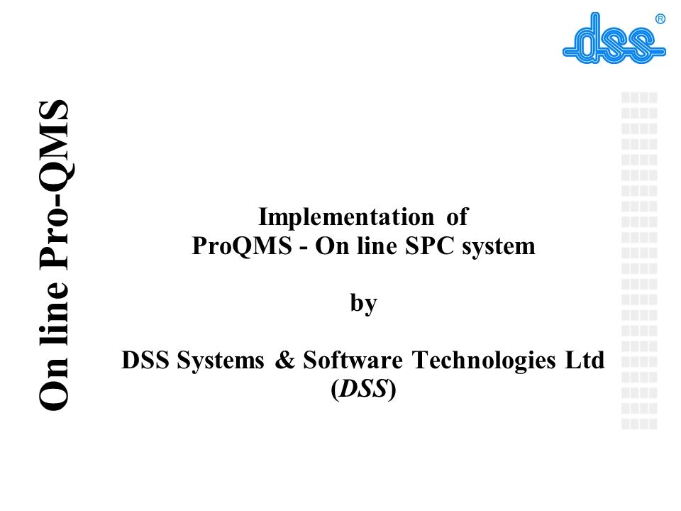 ProQMS - On line SPC system DSS Systems & Software Technologies Ltd