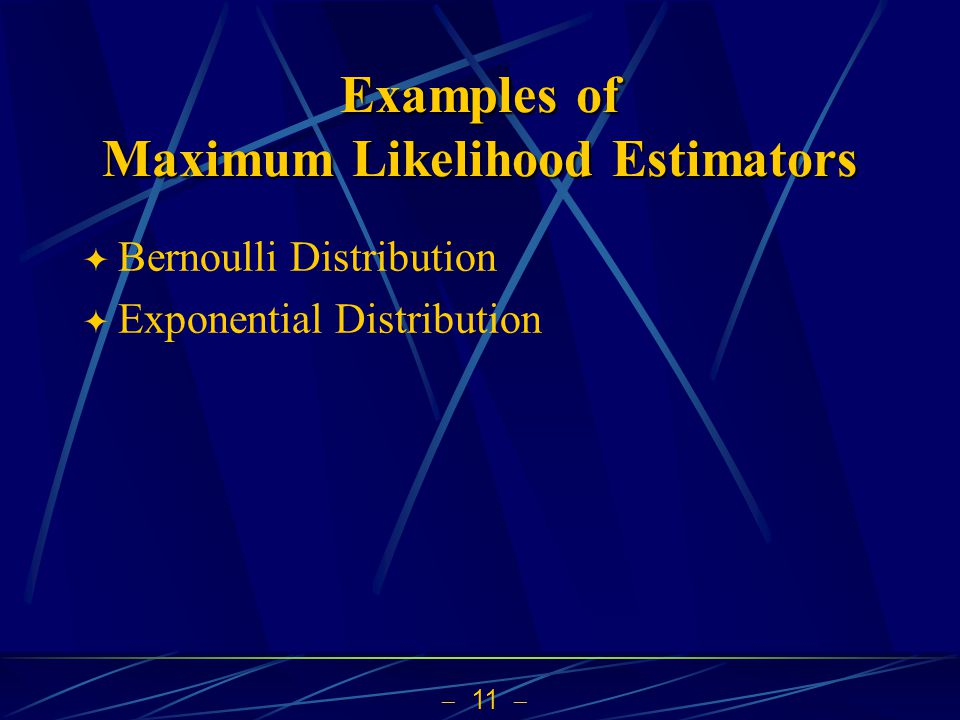 Examples of Maximum Likelihood Estimators