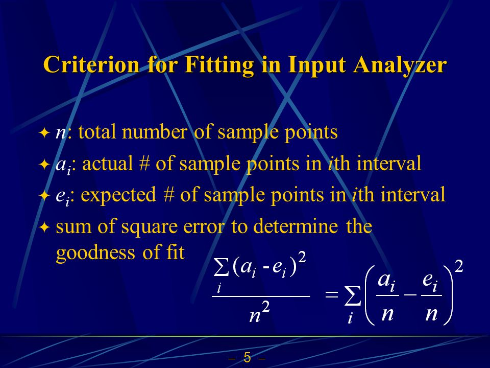 Criterion for Fitting in Input Analyzer